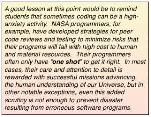 """advice about encouraging the students to think throughly about their code, as if they only get """"one shot"""" to get it right."""
